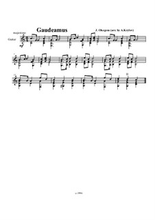 Gaudeamus igitur (So Let us Rejoice): For guitar by Unknown (works before 1850)