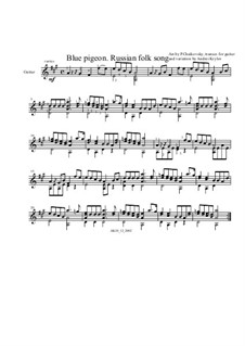 Blue Pigeon. Variation to Russian folk song, for guitar: Blue Pigeon. Variation to Russian folk song, for guitar by Pyotr Tchaikovsky