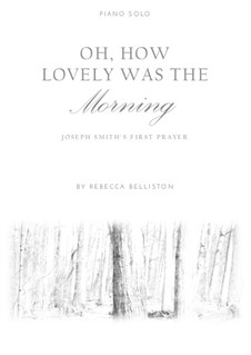 Oh, How Lovely Was the Morning: For piano solo by Sylvanus Billings Pond