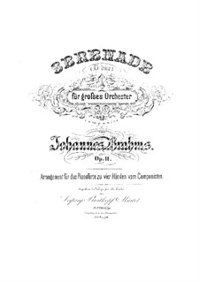 Serenade No.1 in D Major, Op.11: For piano four hands by Johannes Brahms
