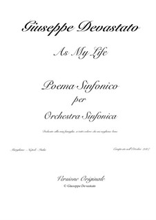 As my life: As my life by Giuseppe Devastato