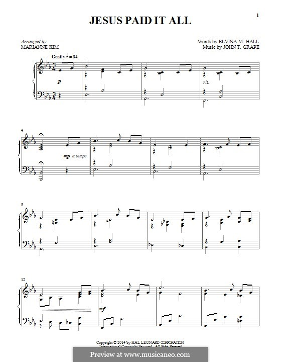 Jesus Paid It All: For piano by John T. Grape
