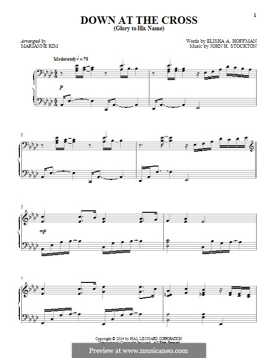 Down at the Cross (Glory to His Name): For piano by John H. Stockton