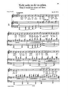 Nine Songs, Op.32: No.2 Nicht mehr zu dir zu gehen (Nowhere for You to Go) by Johannes Brahms
