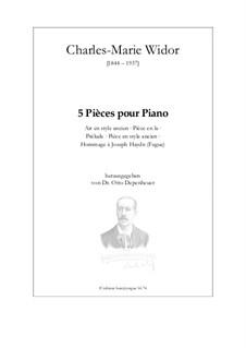 5 Pièces pour Piano: 5 Pièces pour Piano by Charles-Marie Widor