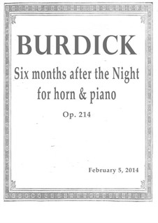 Six months after the Night: For french horn and piano, Op.214 by Richard Burdick