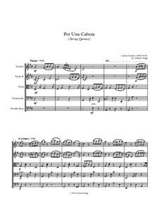 Por Una Cabeza: For string quintet by Carlos Gardel