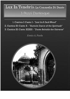 Lux In Tenebris: La Commedia di Dante: 3 Pezzi 'Dantesque' by Ennio Paola
