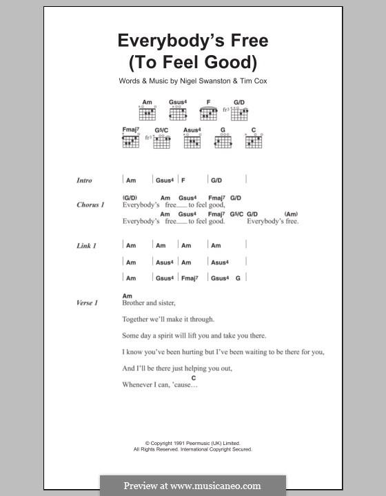Everybody's Free (To Feel Good): Lyrics and chords by Nigel Swanston, Tim Cox