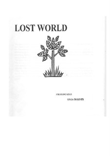 Lost World. Piano Sonata: Lost World. Piano Sonata by Sonja Grossner