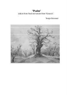 Genesis. Symphony in 7 movements: Final – Psalm by Sonja Grossner