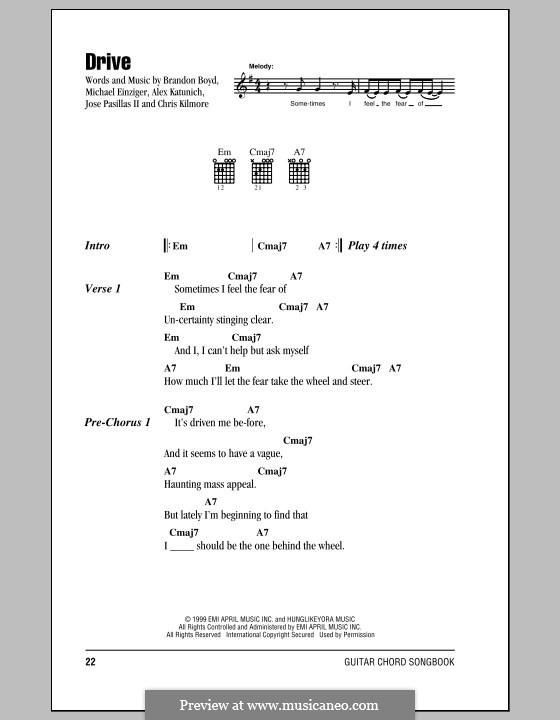 Drive (Incubus): Lyrics and chords by Alex Katunich, Brandon Boyd, Chris Kilmore, Jose Pasillas II, Michael Einziger