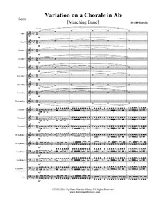 Variation on a Chorale in Ab: Marching band by Roger Garcia