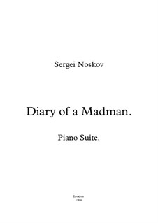 Diary of a Madman Piano Suite: Complete set by Sergei Noskov