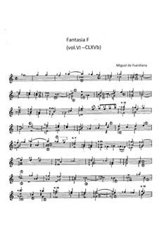 Fantasia F (vol.VI - CLXVb): Fantasia F (vol.VI - CLXVb) by Miguel de Fuenllana