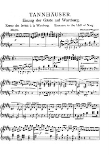 Entry of the Guests on the Wartburg: Arrangement for piano by Richard Wagner