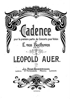 Concerto for Violin and Orchestra in D Major, Op.61: Cadenza by L. Auer by Ludwig van Beethoven