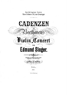 Concerto for Violin and Orchestra in D Major, Op.61: Cadenzas by E. Singer by Ludwig van Beethoven