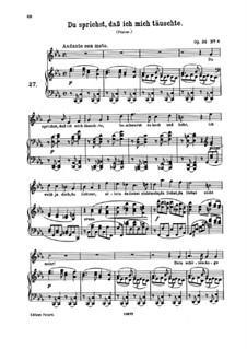 Nine Songs, Op.32: No.6 Du sprichst, dass ich mich täuschte (You Say, That I Deceived Myself) by Johannes Brahms