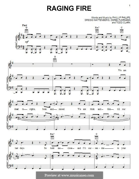 Raging Fire: For voice and piano (or guitar) by Gregg Wattenberg, Phillip Phillips, Derek Fuhrmann, Todd Clark