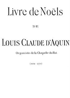 Livre de Noëls: Complete set by Louis Claude  Daquin