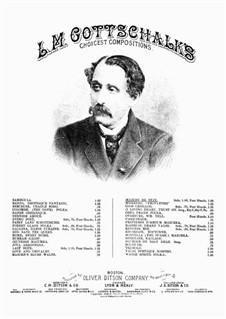 Marche de Nuit, Op.17: For piano by Louis Moreau Gottschalk