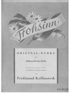 Cheerfulness: Cheerfulness by Ferdinand Kollmaneck