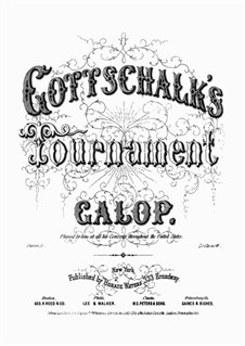 Tournament Galop: For piano by Louis Moreau Gottschalk