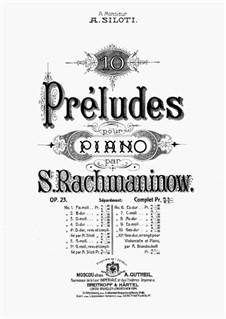 Ten Preludes, Op.23: Complete set by Sergei Rachmaninoff