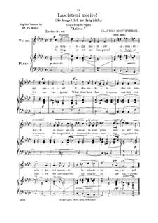 L'Arianna (Ariadne): Lasciatemi morire, high voice in F Minor by Claudio Monteverdi