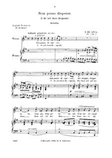 Non posso disperar: Medium-high voice in E Minor by Sergio de Luca