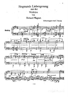 The Valkyrie , WWV 86b: Siegmund's Love Song, for piano (version von C. Tausig) by Richard Wagner