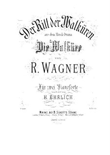 The Valkyrie , WWV 86b: Ride of the Valkyries, for two pianos four hands – piano I part by Richard Wagner