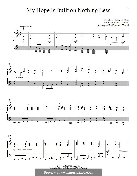 My Hope Is Built on Nothing Less: For piano by John Bacchus Dykes