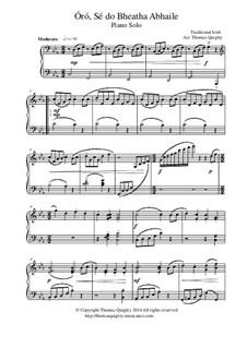 Óró, Sé do Bheatha Abhaile: For piano solo by folklore