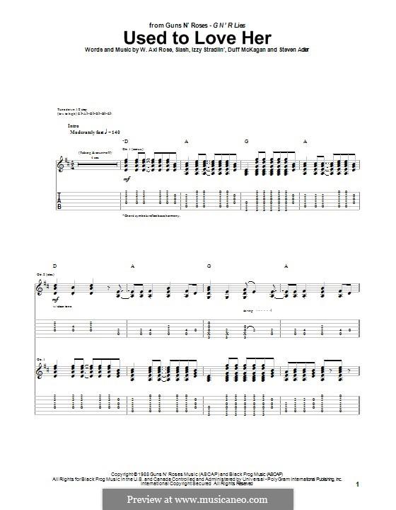 Used to Love Her (Guns N' Roses): For guitar with tab by Slash, W. Axl Rose, Duff McKagan, Izzy Stradlin, Steven Adler