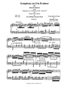 Six Symphonies, Wq 182: Symphony No.5 in B Minor - piano version, H 661 by Carl Philipp Emanuel Bach