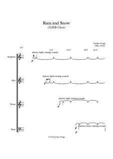 Rain and Snow (SATB Choir): Rain and Snow (SATB Choir) by Jordan Grigg