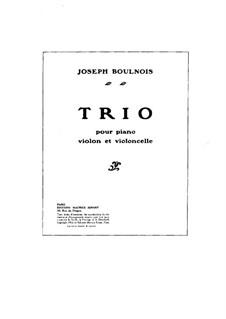 Piano Trio in B Major: Full score by Joseph Boulnois