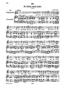 Du liebst mich nicht (You do Not Love Me), D.756 Op.59 No.1: For high voice and piano by Franz Schubert