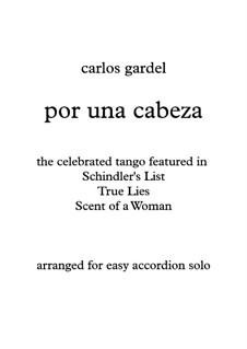 Por Una Cabeza: For easy accordion (the tango from Schindler's List, True Lies, Scent of a woman) by Carlos Gardel