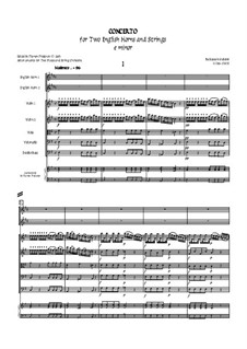Concerto for Two English Horns, Strings and Basso continuo: Concerto for Two English Horns, Strings and Basso continuo by Baldassare Galuppi