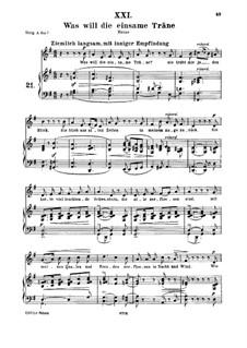 No.21 Was will die einsame Träne (Réponds, ô larme furtive): For medium voice and piano by Robert Schumann