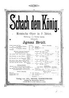 Schach dem König, Op.70: Overture, for piano four hands by Ignaz Brüll