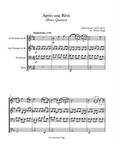 Three Songs, Op.7: No.1 Après une rêve, for brass quartet by Gabriel Fauré