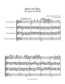 Three Songs, Op.7: No.1 Après une rêve, for sax quartet AATB by Gabriel Fauré