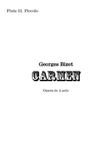 Complete Opera: Orchestral flute II and piccolo part by Georges Bizet
