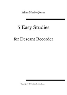 5 Easy Studies: For descant recorder by Allan Herbie Jones