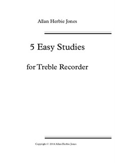 5 Easy Studies: For treble recorder by Allan Herbie Jones