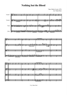 Nothing But the Blood: For string quartet by Robert Lowry